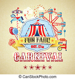 Vintage carnival poster - Vintage carnival fun fair theme...