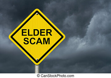 Elder Scam Warning Sign, Yellow warning sign with words...