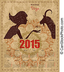 Calendar for 2015 year with a goat and Zodiac sign virgo....
