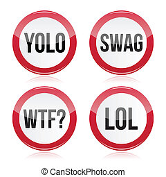 YOLO, swag, WTF, LOL vector signs - Popular internet slang...