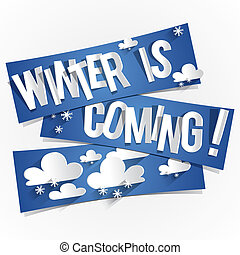 Winter Is Coming - Creative Abstract Winter Is Coming Vector...