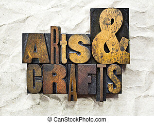 Arts & Crafts Letterpress - The words Arts & Crafts written...