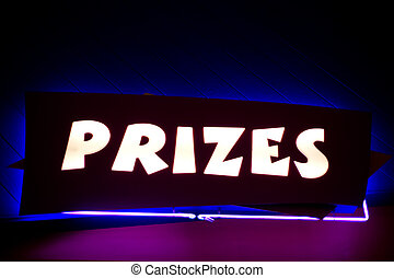 """Prizes"" Neon Sign - An electric neon sign with the word..."