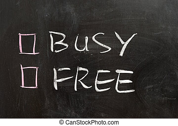 Busy or free options on the chalkboard
