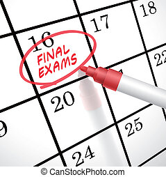 final exams words circle marked on a calendar by a red pen