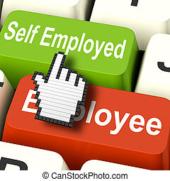 Self Employed Computer Means Choose Career Job Choice - Self...