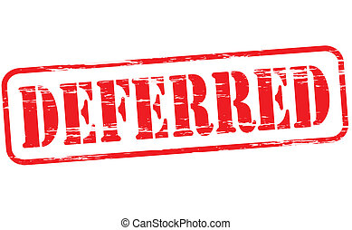 Deferred - Rubber stamp with text deferred inside, vector...