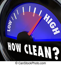 How Clean Words on Gauge Measuring Cleanliness Level...