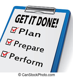 get it done clipboard with check boxes marked for plan,...
