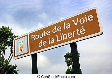 Liberty Road sign - The Path of Freedom sign - Path of...
