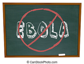 No Ebola Word Chalkboard Stop Cure Virus Disease - No Ebola...