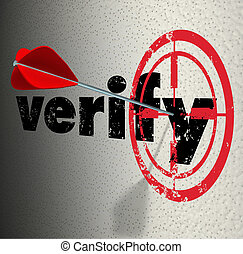 Verify Word Arrow Bulls Eye Target Confirm Certify - Verify...