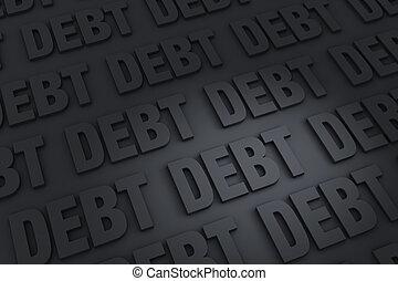 Endless Debt - A dark background of gray DEBT receding into...