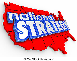 National Strategy 3d Words Unitest States America Map
