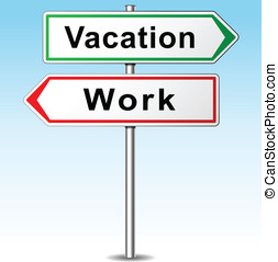 Vector vacation and work direction sign