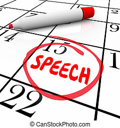 Speech Date Circled Calendar Important Speaking Engagement...
