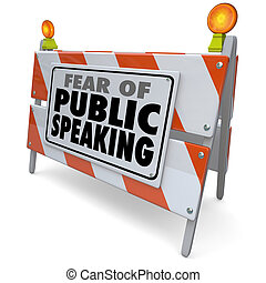 Fear of Public Speaking Words Barricade Barrier Speech Event...