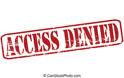 Access denied - Rubber stamp with text access denied inside,...