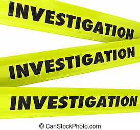 Investigation Word Yellow Crime Scene Police Tape