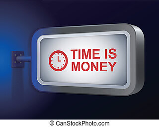 time is money words on billboard