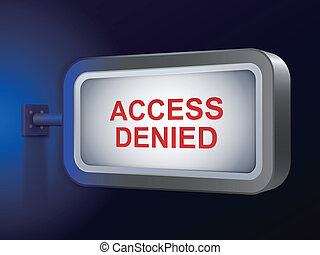 access denied words on billboard over blue background