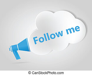 Blue megaphone and cloud with words Follow Me