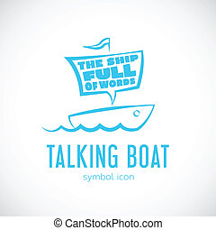 Talking Cloud and Sailing Boat Concept Vector Symbol Icon or Logo Template