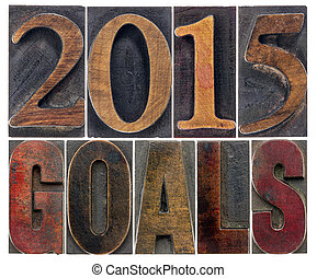 2015 goals in wood type - 2015 goals - New Year resolution...