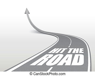 hit the road words on highway road going up as an arrow