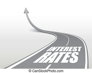 interest rates words on highway road going up as an arrow