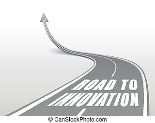 road to innovation words on highway road going up as an...