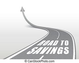 road to savings words on highway road