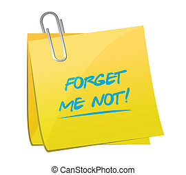 forget me not memo message illustration design over a white...
