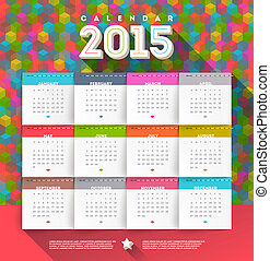 calendar of 2015 - Vector abstract multicolored calendar of...