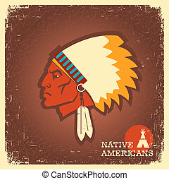 Native American man portrait.Vector poster of indian on old...