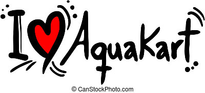 Aquakart love - Creative design of aquakart love
