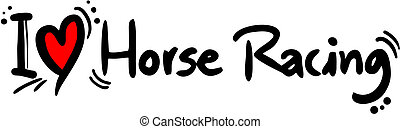 Horse racing love - Creative design of horse racing love
