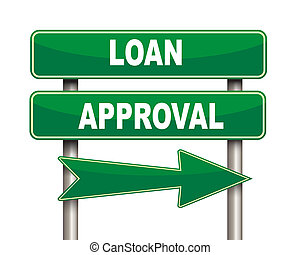 Loan approval green road sign - Illustration of green arrow...