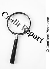 Credit Report and Magnifying Glass