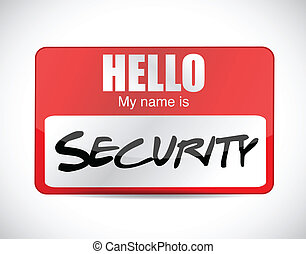 hello security name tag illustration design over a white...