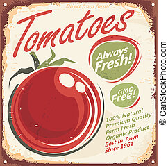 Tomatoes vintage metal sign - Retro vector design concept...