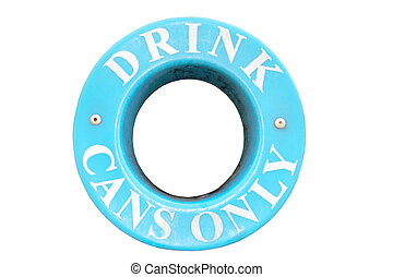 drink cans only sign with clipping path - a bin sign for...
