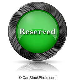 Reserved icon - Green shiny glossy icon on white background.