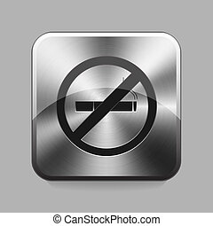 Chrome button - No smoking chrome or metal button or icon...