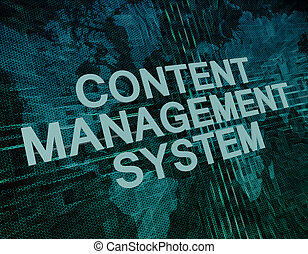 Content Management System text concept on green digital...