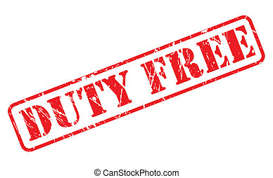 Duty free red stamp text on white