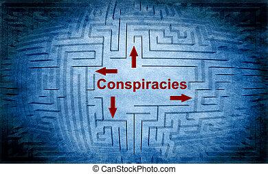 Conspiracies maze concept