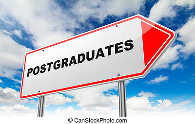 Postgraduates on Red Road Sign. - Postgraduates -...