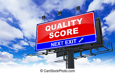 Quality Score on Red Billboard. - Quality Score - Red...