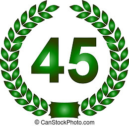 green laurel wreath 45 years - illustration of a green...